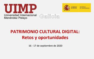 Patrimonio Cultural Dixital: Retos e oportunidades