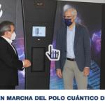 PUESTA EN MARCHA DEL POLO DE TECNOLOGÍAS CUÁNTICAS DE GALICIA