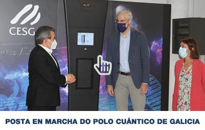 POSTA EN MARCHA DO POLO DE TECNOLOXÍAS CUÁNTICAS DE GALICIA