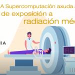 A Supercomputación axuda a avaliar riscos de exposición a radiación médica